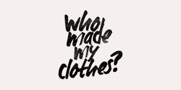 Who made my clothes? Schriftzug